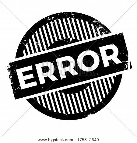 Error rubber stamp. Grunge design with dust scratches. Effects can be easily removed for a clean, crisp look. Color is easily changed.