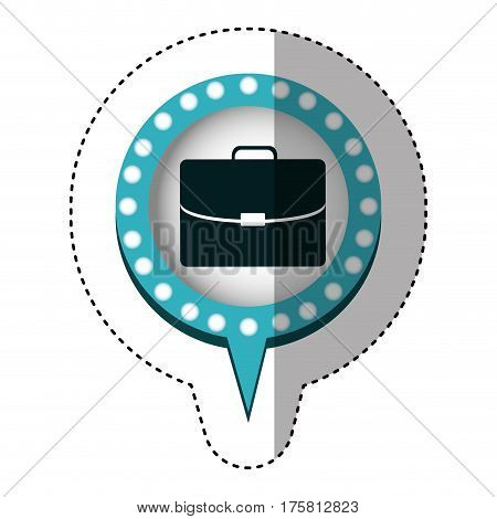 sticker of executive briefcase and circular speech with blue contour with dotted and tail vector illustration