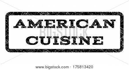 American Cuisine watermark stamp. Text tag inside rounded rectangle with grunge design style. Rubber seal stamp with dirty texture. Vector black ink imprint on a white background.