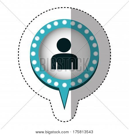 sticker with circular speech with blue contour with dotted and tail and half body man vector illustration