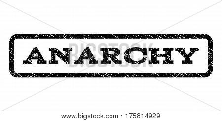 Anarchy watermark stamp. Text caption inside rounded rectangle frame with grunge design style. Rubber seal stamp with dust texture. Vector black ink imprint on a white background.
