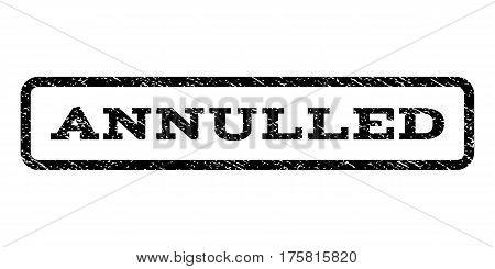Annulled watermark stamp. Text tag inside rounded rectangle with grunge design style. Rubber seal stamp with scratched texture. Vector black ink imprint on a white background.