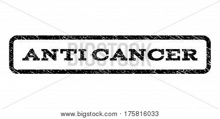 Anti Cancer watermark stamp. Text caption inside rounded rectangle with grunge design style. Rubber seal stamp with scratched texture. Vector black ink imprint on a white background.
