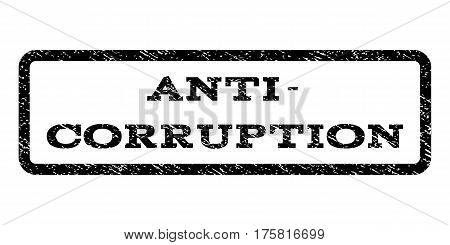 Anti-Corruption watermark stamp. Text caption inside rounded rectangle with grunge design style. Rubber seal stamp with unclean texture. Vector black ink imprint on a white background.