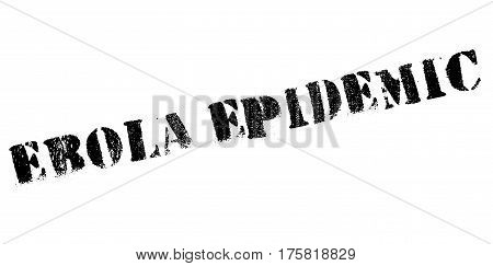 Ebola Epidemic rubber stamp. Grunge design with dust scratches. Effects can be easily removed for a clean, crisp look. Color is easily changed.