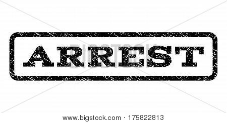 Arrest watermark stamp. Text tag inside rounded rectangle with grunge design style. Rubber seal stamp with unclean texture. Vector black ink imprint on a white background.