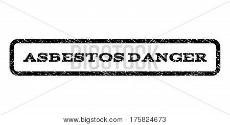 Asbestos Danger watermark stamp. Text tag inside rounded rectangle frame with grunge design style. Rubber seal stamp with dirty texture. Vector black ink imprint on a white background.