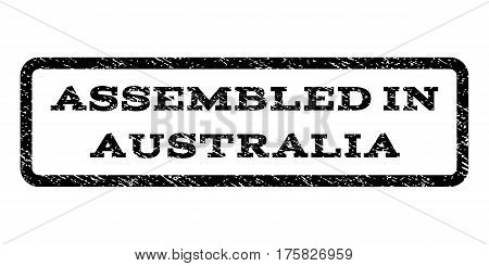 Assembled In Australia watermark stamp. Text caption inside rounded rectangle frame with grunge design style. Rubber seal stamp with dust texture. Vector black ink imprint on a white background.