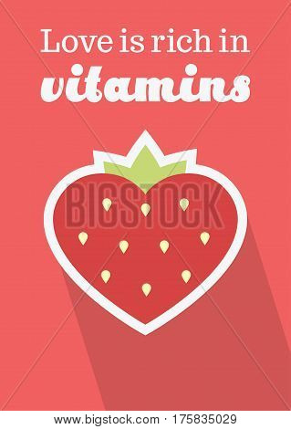 Vector illustration of a heart shaped strawberry with text