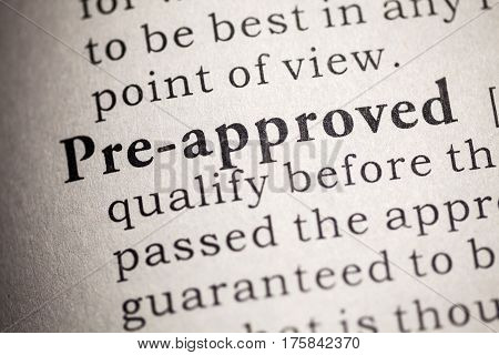 Fake Dictionary Dictionary definition of pre approved.