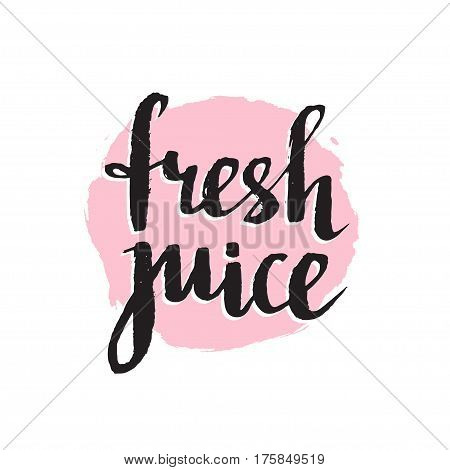 Pink orange grunge spot with stylish lettering - 'Fresh juice'. Calligraphy background isolated on the white. Vector illustration.