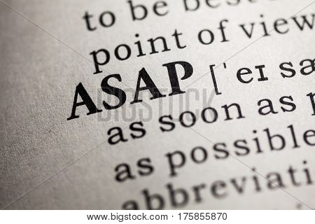 Fake Dictionary Dictionary definition of the word ASAP. As soon as possible