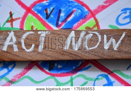 word act now on a   abstract colorful background
