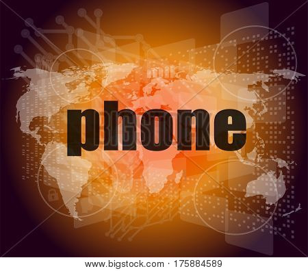 Phone Word On Digital Touch Screen, Business Concept