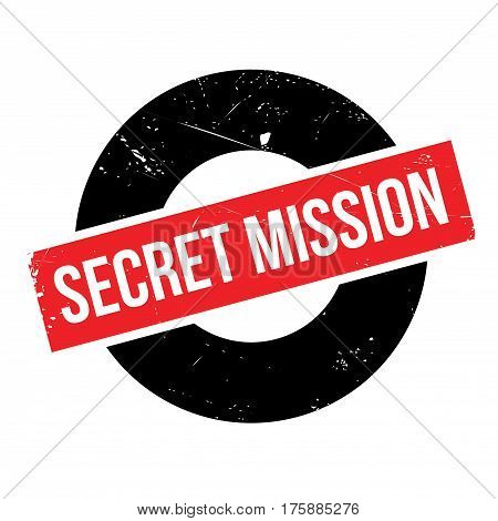 Secret Mission rubber stamp. Grunge design with dust scratches. Effects can be easily removed for a clean, crisp look. Color is easily changed.