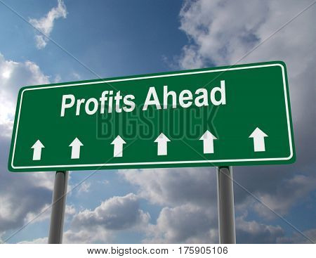3d road sign concept. profits ahead. rendered illustration