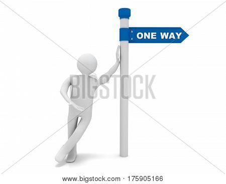 3d man and roadsign with word one way