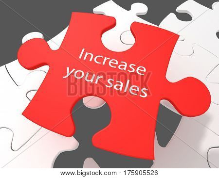 Business concept: Increase Your Sales on White puzzle pieces background 3D rendering