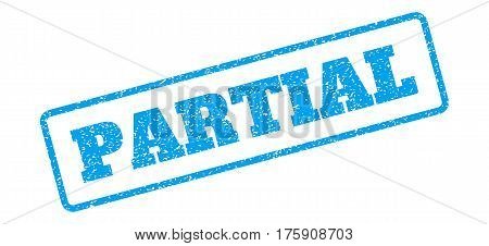 Blue rubber seal stamp with Partial text. Glyph tag inside rounded rectangular banner. Grunge design and dust texture for watermark labels. Inclined sign on a white background.