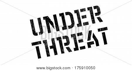 Under Threat rubber stamp. Grunge design with dust scratches. Effects can be easily removed for a clean, crisp look. Color is easily changed.