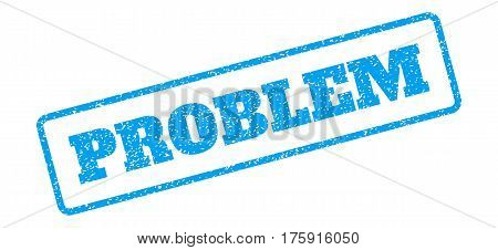 Blue rubber seal stamp with Problem text. Glyph caption inside rounded rectangular shape. Grunge design and scratched texture for watermark labels. Inclined emblem on a white background.