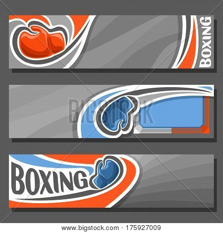 Vector horizontal Banners for Boxing: 3 cartoon covers for title text on boxing theme, sports ring with rope for fight, blue simple gloves, abstract headers banner for advertising on gray background.