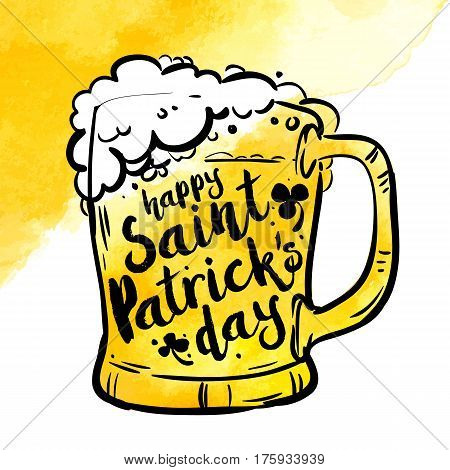 yellow Toby jug with beer and inscription on watercolor background. Calligraphy Happy St. Patrick's day, design element, banner. Vector illustration.