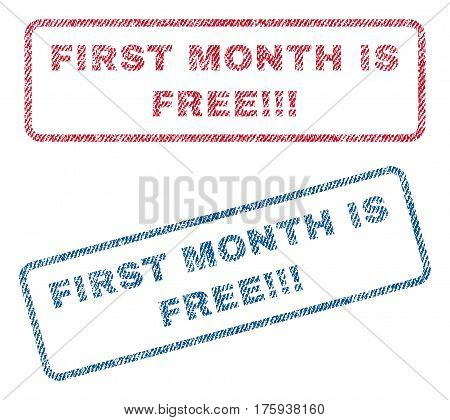 First Month Is Free exclamation exclamation exclamation text textile seal stamp watermarks. Blue red fabric vectorized texture. Vector tag inside rounded rectangular shape.