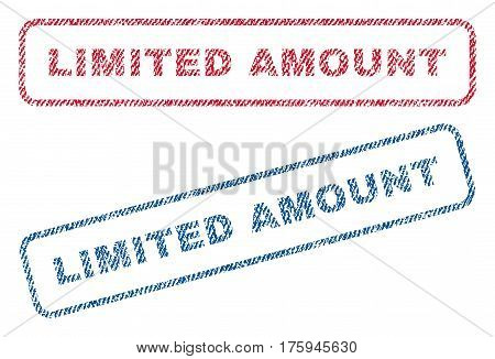 Limited Amount text textile seal stamp watermarks. Blue red fabric vectorized texture. Vector tag inside rounded rectangular banner. Rubber sticker with fiber textile structure.