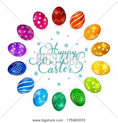 Circle of brightly colored Easter eggs with decorative patterns and holiday lettering Happy Easter on white background, illustration.