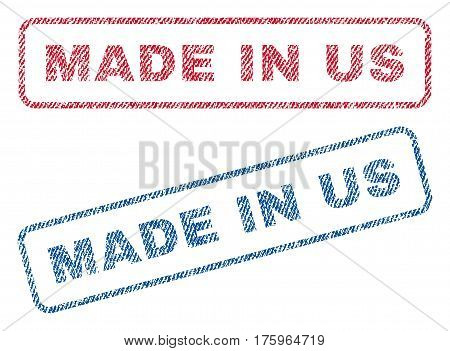 Made In Us text textile seal stamp watermarks. Blue red fabric vectorized texture. Vector tag inside rounded rectangular shape. Rubber sign with fiber textile structure.