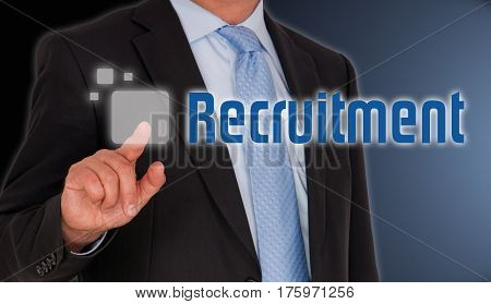Recruitment - Businessman with touchscreen and text