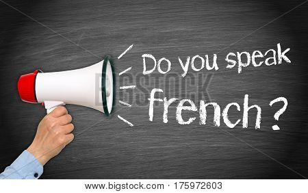 Do you speak french - female hand with megaphone and text