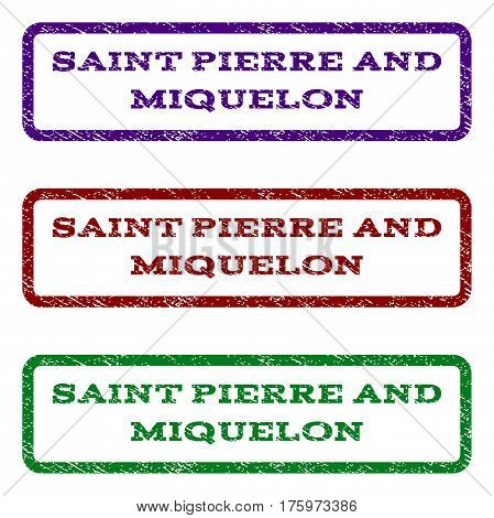 Saint Pierre and Miquelon watermark stamp. Text tag inside rounded rectangle frame with grunge design style. Vector variants are indigo blue, red, green ink colors.