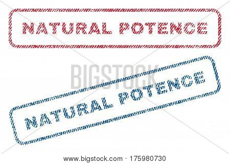 Natural Potence text textile seal stamp watermarks. Blue red fabric vectorized texture. Vector caption inside rounded rectangular banner. Rubber sticker with fiber textile structure.