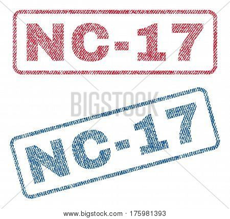 Nc-17 text textile seal stamp watermarks. Blue red fabric vectorized texture. Vector caption inside rounded rectangular banner. Rubber sign with fiber textile structure.