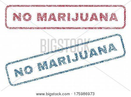 No Marijuana text textile seal stamp watermarks. Blue, red fabric vectorized texture. Vector tag inside rounded rectangular shape. Rubber emblem with fiber textile structure.