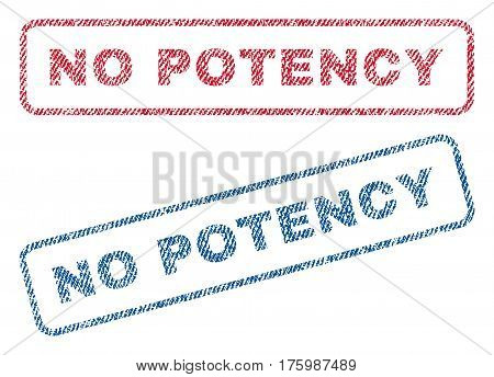 No Potency text textile seal stamp watermarks. Blue, red fabric vectorized texture. Vector caption inside rounded rectangular shape. Rubber emblem with fiber textile structure.