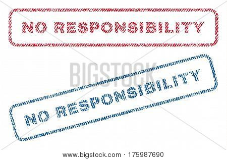 No Responsibility text textile seal stamp watermarks. Blue, red fabric vectorized texture. Vector caption inside rounded rectangular shape. Rubber emblem with fiber textile structure.