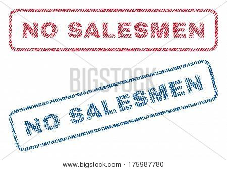 No Salesmen text textile seal stamp watermarks. Blue, red fabric vectorized texture. Vector caption inside rounded rectangular banner. Rubber sign with fiber textile structure.