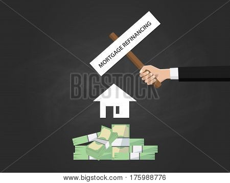 Mortgage refinancing text on a board near with heap of money , white house silhouette and black background vector