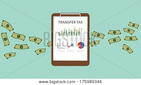 Transfer tax text on a paperwork and clip board with flying money illustration vector