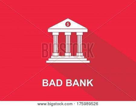 bad bank white text with bank office building illustration and red background vetor