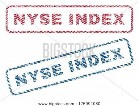 Nyse Index text textile seal stamp watermarks. Blue, red fabric vectorized texture. Vector tag inside rounded rectangular banner. Rubber emblem with fiber textile structure.