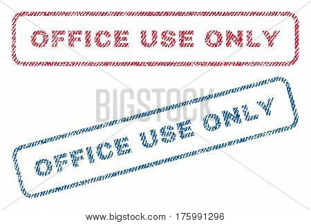 Office Use Only text textile seal stamp watermarks. Blue, red fabric vectorized texture. Vector caption inside rounded rectangular shape. Rubber emblem with fiber textile structure.
