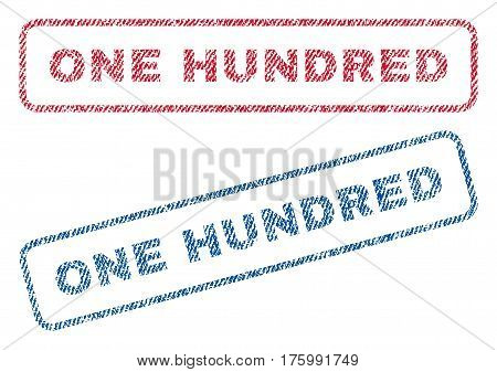 One Hundred text textile seal stamp watermarks. Blue, red fabric vectorized texture. Vector caption inside rounded rectangular shape. Rubber sign with fiber textile structure.