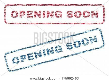 Opening Soon text textile seal stamp watermarks. Blue, red fabric vectorized texture. Vector tag inside rounded rectangular banner. Rubber sign with fiber textile structure.