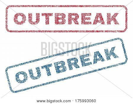 Outbreak text textile seal stamp watermarks. Blue, red fabric vectorized texture. Vector tag inside rounded rectangular shape. Rubber sticker with fiber textile structure.