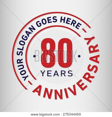 80 Years Anniversary Logo. 80th Vector And Illustration.