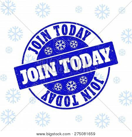 Join Today Round Stamp Seal On Winter Background With Snow. Blue Vector Rubber Imprint With Join Tod